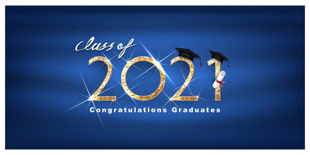 2021  Graduation Dates, Times Announced
